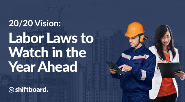 2020 Vision: Labor Laws to Watch in the Year Ahead