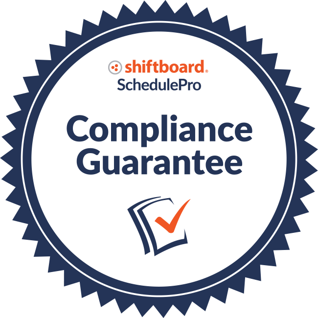 Shiftboard's SchedulePro compliance guarantee badge